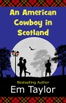 An American Cowboy In Scotland - Cover