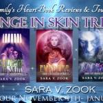 Strange in Skin Trilogy by Sara V. Zook