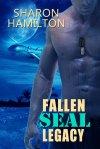 Fallen SEAL Legacy - Book 2