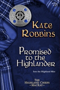 Promised to the Highlander by Kate Robbins -  500 copy
