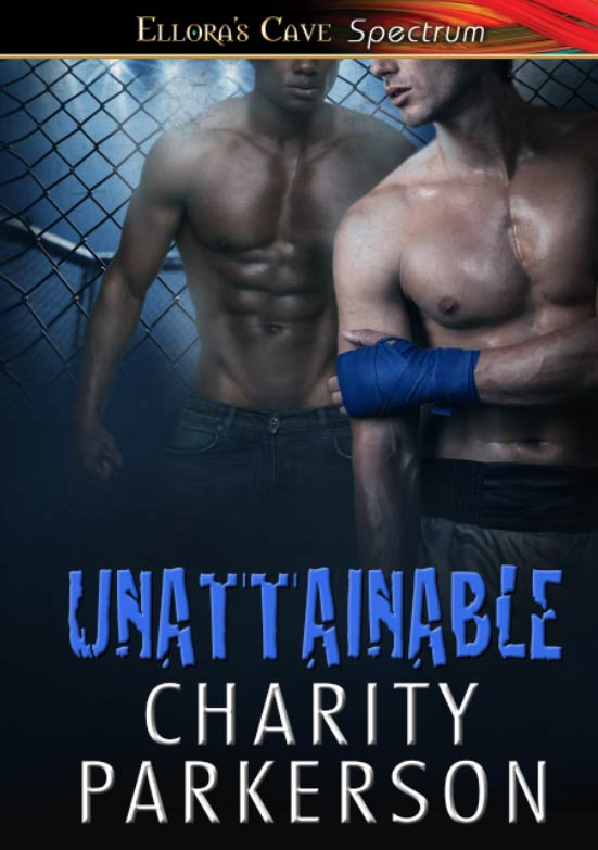 UNATTAINABLE by Charity Parkerson (2/6)