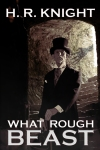 What Rough Beast - Book Cover