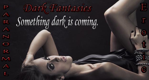Dark Fantasies - Teaser 4