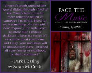 Face The Music - Dark Blessings Teaser