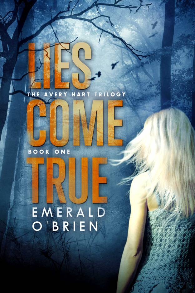 Lies Come True - Book Cover