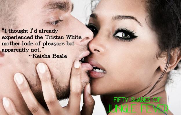 Fifty Shades of Jungle - Keisha and Tristan